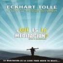 Que es la meditación, según Eckhart Tolle